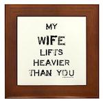 Wife lifts heavier Framed Tile