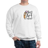 Best Art Teacher Sweatshirt