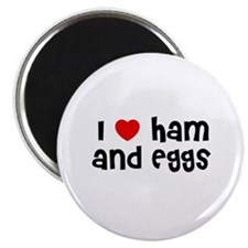 "I * Ham And Eggs 2.25"" Magnet (10 pack)"