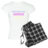My autism your problem Pajamas