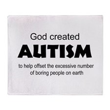 Autism offsets boredom Throw Blanket