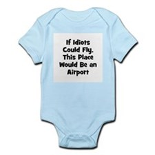 If Idiots Could Fly, This Pla Infant Creeper