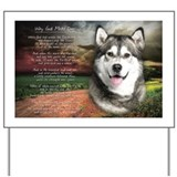 """Why God Made Dogs"" Malamute Yard Sign"