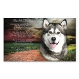 """Why God Made Dogs"" Malamute Decal"