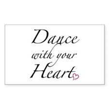 Dance with your Heart Decal