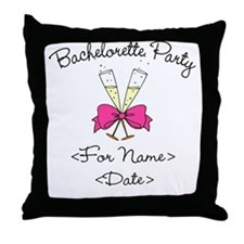 Bachelorette Party (Type In Name & Date) Throw Pil