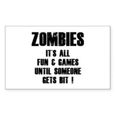 Zombies Fun and Games Decal