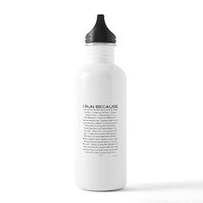 I Run Because Water Bottle