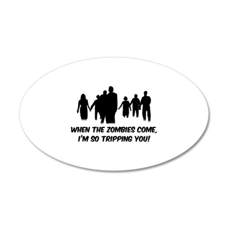 Zombies Quote 22x14 Oval Wall Peel