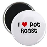 "I * Pot Roast 2.25"" Magnet (10 pack)"
