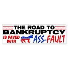 """Road To Bankruptcy!"" Bumper Sticker"