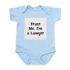 Trust Me. I'm a Lawyer Infant Creeper