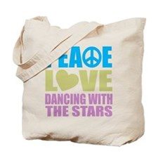 Peace Love Dancing With The Stars Tote Bag