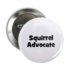 Squirrel Advocate Button