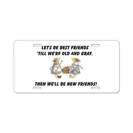 Old New Friends Aluminum License Plate