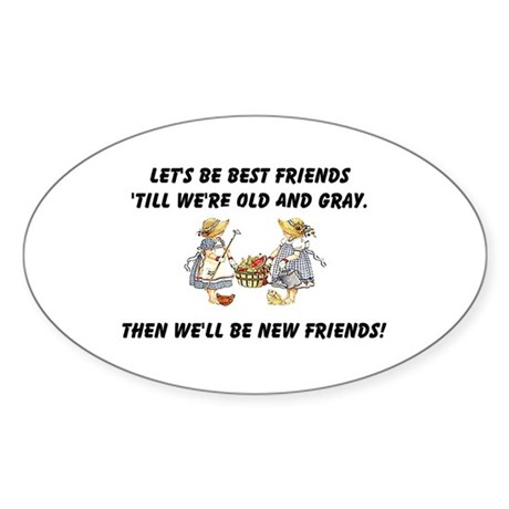 Old New Friends Sticker (Oval 50 pk)