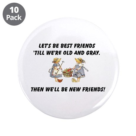 "Old New Friends 3.5"" Button (10 pack)"
