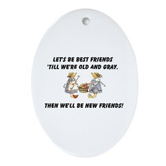 Old New Friends Ornament (Oval)