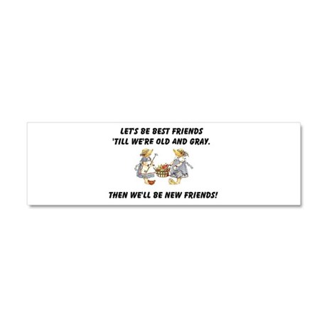 Old New Friends Car Magnet 10 x 3