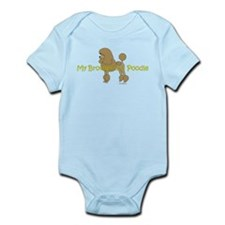 My Brother is a Poodle Infant Bodysuit