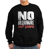 No Billionaire Left Behind Occupy Jumper Sweater