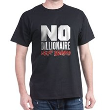 No Billionaire Left Behind Occupy T-Shirt