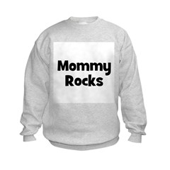 Mommy Rocks Kids Sweatshirt