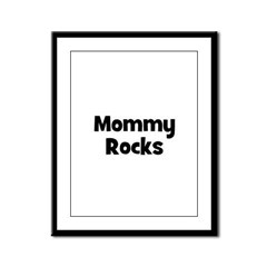 Mommy Rocks Framed Panel Print