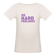 No Hard Feelings Organic Baby T-Shirt