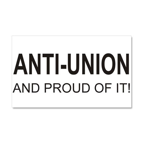 Anti-Union Car Magnet 20 x 12