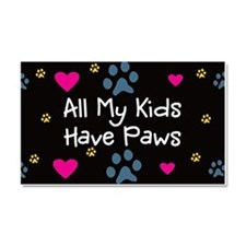 All My Kids Have Paws Car Magnet 20 x 12