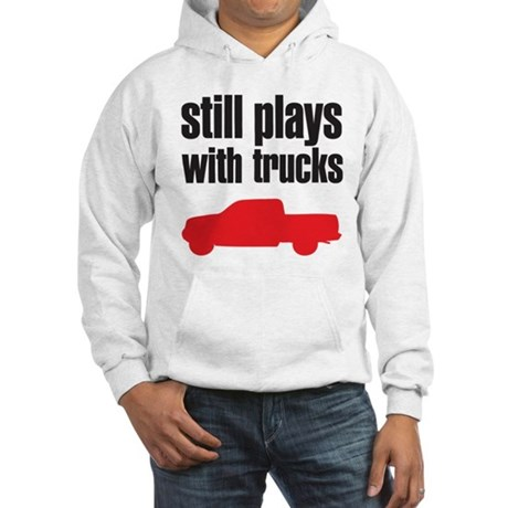 Still plays with trucks Hooded Sweatshirt