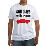 Still plays with trucks Shirt