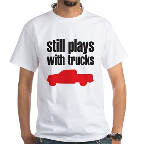 Still plays with trucks White T-Shirt