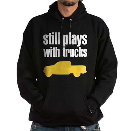Still plays with trucks Hoodie (dark)