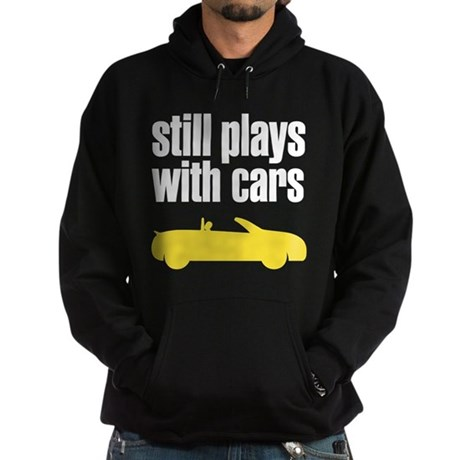 still plays with cars Hoodie (dark)