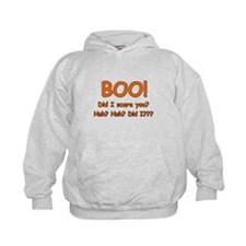 Boo! Did I Scare You? Hoodie