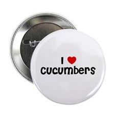 "I * Cucumbers 2.25"" Button (10 pack)"
