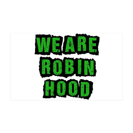 We Are Robin Hood Occupy 38.5 x 24.5 Wall Peel