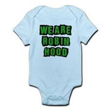 We Are Robin Hood Occupy Infant Bodysuit