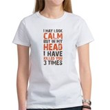 I may look calm Tee