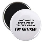 "I'm Retired 2.25"" Magnet (100 pack)"