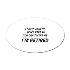 I'm Retired 38.5 x 24.5 Oval Wall Peel