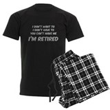 I\'m retired this is as dressed up Men's Pajamas Dark