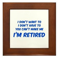 I'm Retired Framed Tile