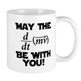 May The Force Be With You Physics Geek Nerd Small Mug
