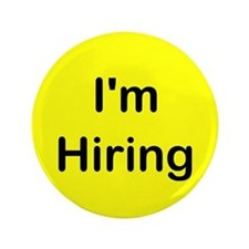 "I'm Hiring 3.5"" Button (100 pack)"