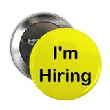 "I'm Hiring 2.25"" Button (10 pack)"