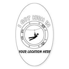 I Got High Zip (Personalized) Bumper Stickers