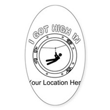 I Got High Zip (Personalized) Decal